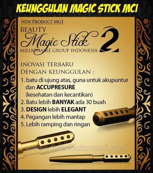 keunggulan magic stick, kelebihan magic stick, kehebatan magic stick,